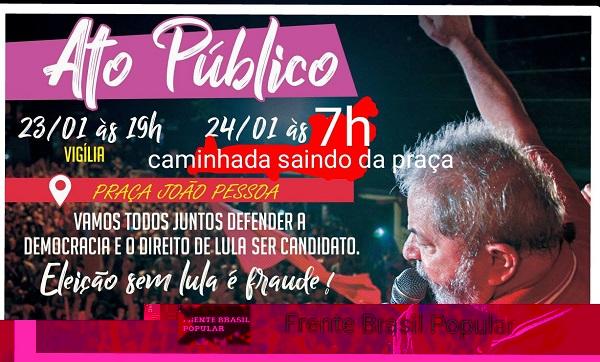 Senador convoca paraibanos para vigília em defesa do ex-presidente Lula