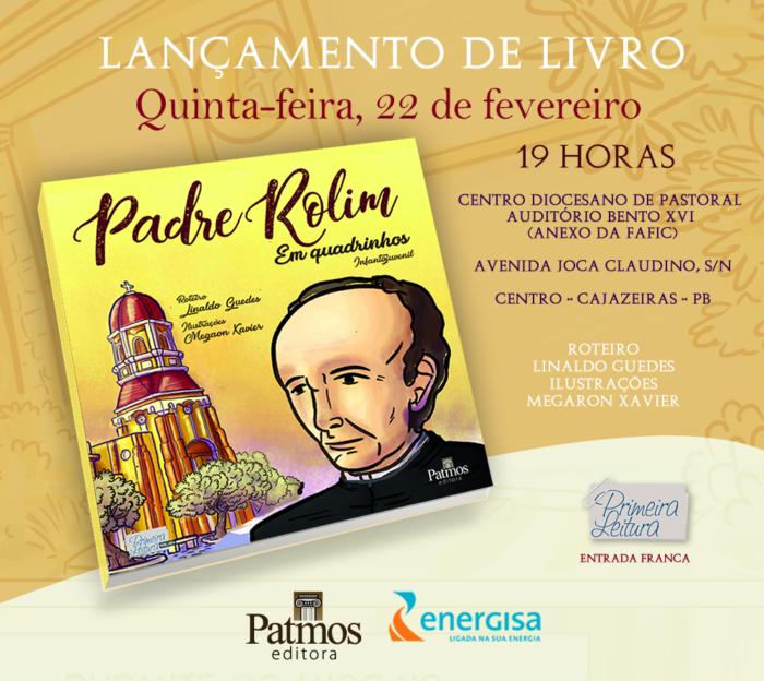 Energisa e editora Patmos lançam o livro Padre Rolim em quadrinhos